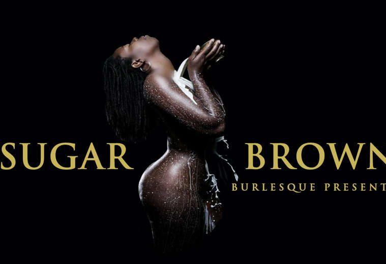 Sugar Brown: Burlesque Bad & Bougie Comedy Tickets Las Vegas