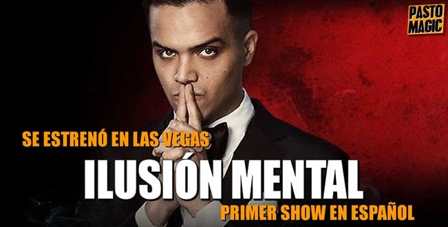Ilusión Mental - El Show En Español Tickets Online